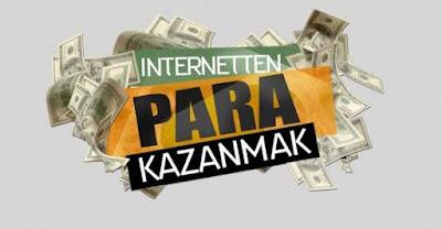 internetten para nasıl kazanılır