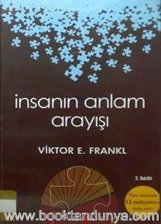 Viktor Emil Frankl - İnsanın Anlam Arayışı
