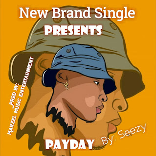[Download MP3] Seezy -  Payday Prod. by Marzel