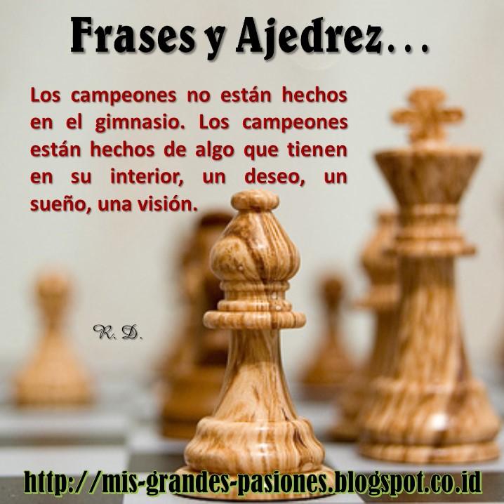 Ajedrez Al Alcance De Todo El Mundo Frases Y Ajedrez