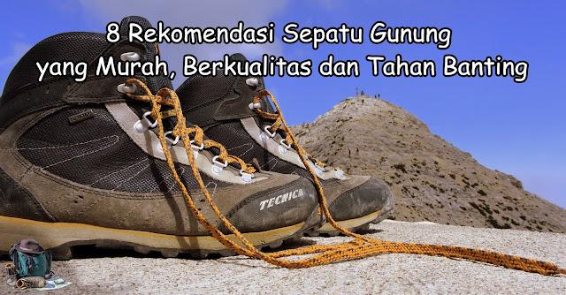 rekomendasi sepatu gunung