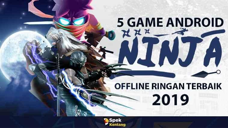 Game Ninja Offline Ringan di Android 2019
