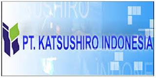 https://www.jobsinfo.web.id/2018/08/lowongan-kerja-pt-katsushiro-indonesia.html