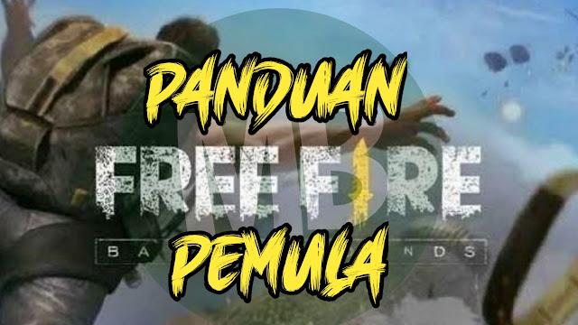 Panduan Main Game Free Fire Bagi Pemula - MasBasyir.Com