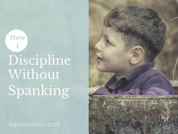 BFBN Week {Discipline}:How To Discipline Without Spanking