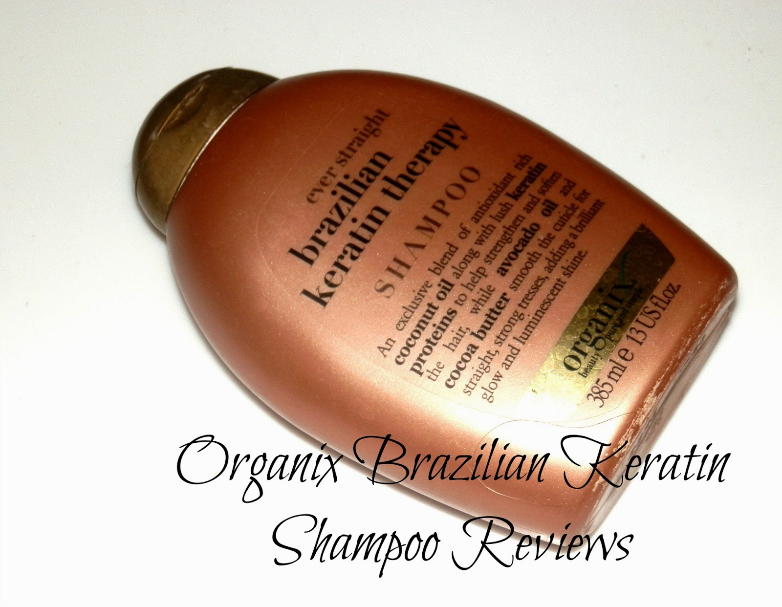 Organix Brazilian Keratin Shampoo Reviews