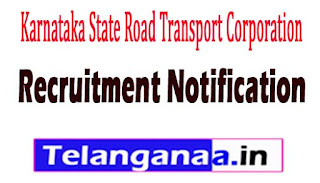 Karnataka State Road Transport CorporationKSRTC Recruitment Notification 2017
