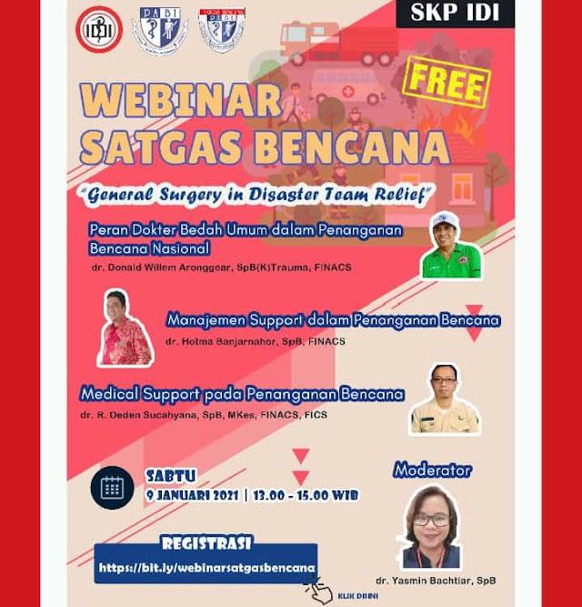 Webinar Satgas Bencana: General Surgery in Disaster Team Relief  (Peran Dokter Bedah Umum dalam Penanganan Bencana Nasional)