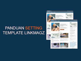panduan setting template linkmagz
