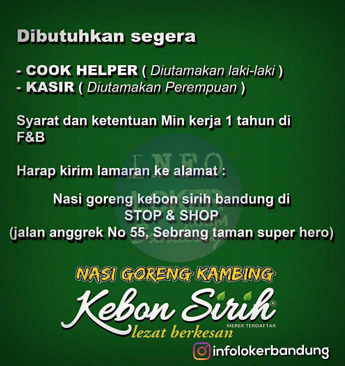 Lowongan Kerja Nasi Goreng Kambing Kebon Sirih Bandung Mei 2018