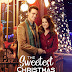 "The Sweetest Christmas - a Hallmark Channel Original ""Countdown to Christmas"" Movie starring"