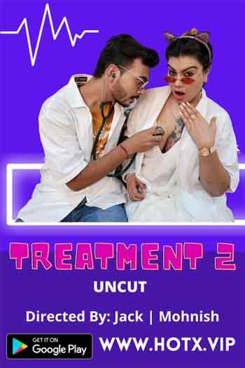 18+ Treatment 2 2021 UNRATED Hindi 720p HEVC 400MB HDRip MKV