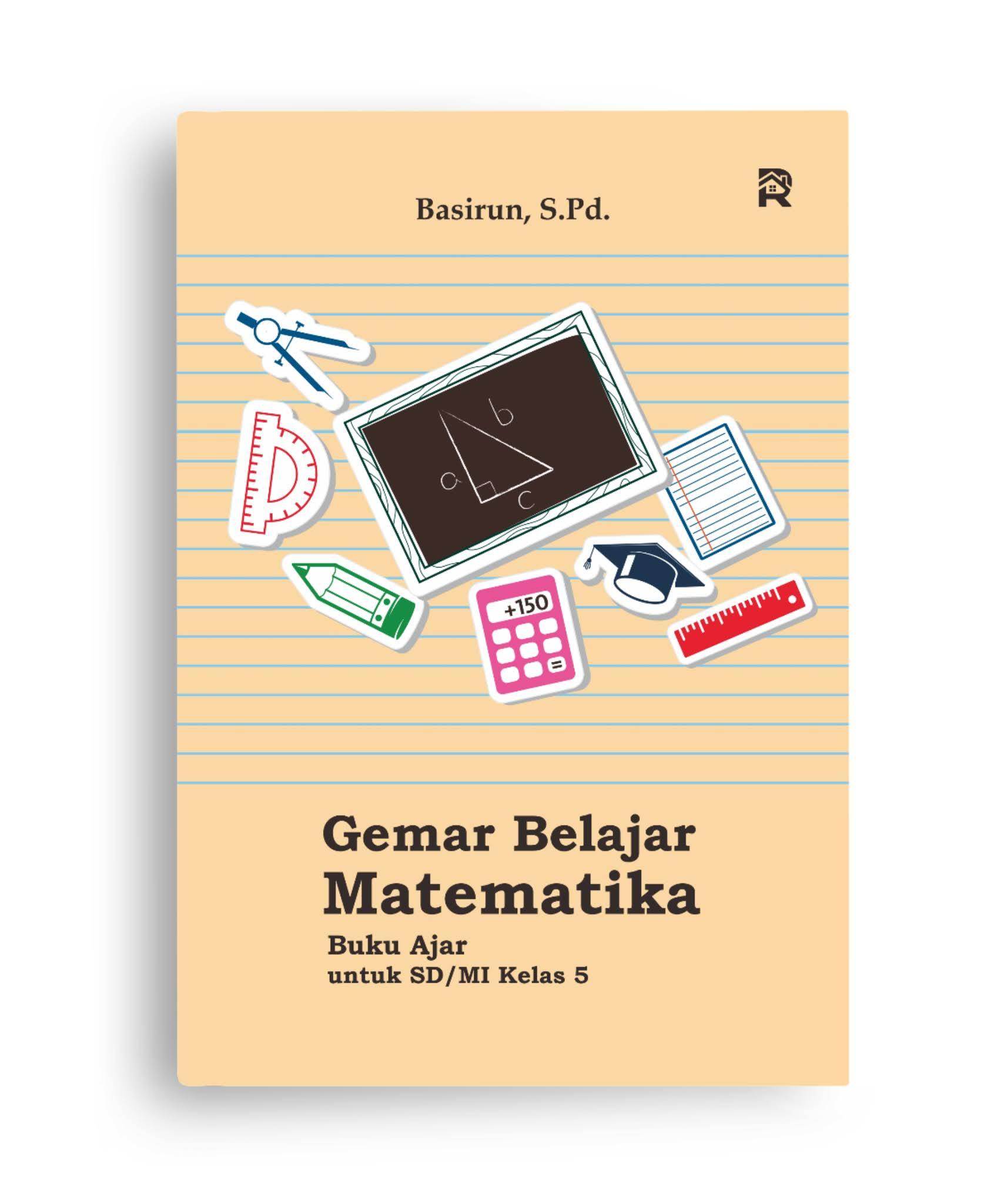 Gemar Belajar Matematika (Buku Ajar untuk SD/MI Kelas 5)