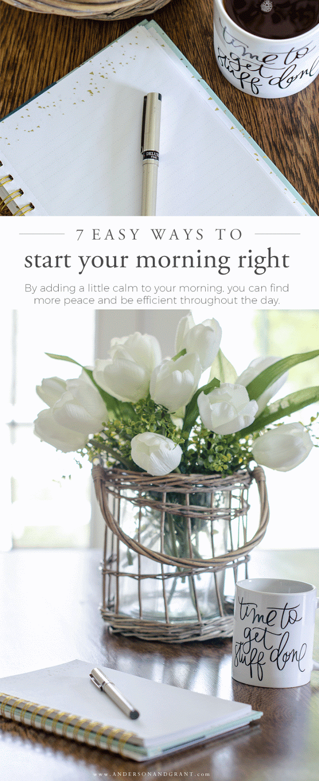 Simplify your life and find peace each day with these seven tips for creating a morning routine #morningroutine #simplifiedlife #simplify #routines #andersonandgrant