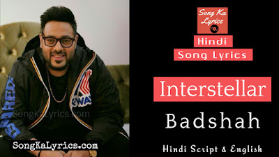 interstellar-lyrics-badshah