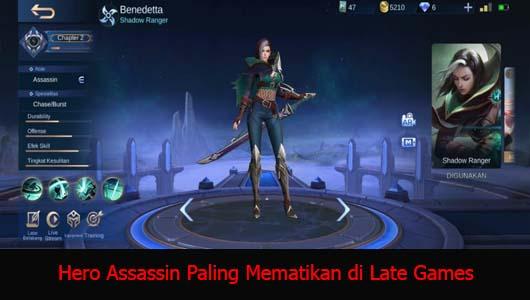 Hero Assassin Paling Mematikan di Late Games