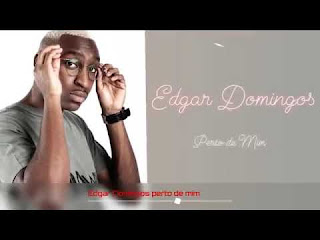Edgar Domingos - Perto de Mim