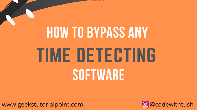 Bypass any Time Detecting Software