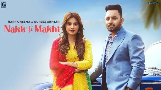 Nakk Te Makhi Lyrics | Harf Cheema | Gurlez Akhtar