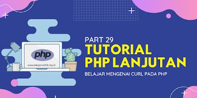Belajar Mengenai cURL Pada PHP