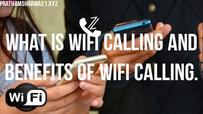 What is WiFi Calling And Benefits of WiFi Calling