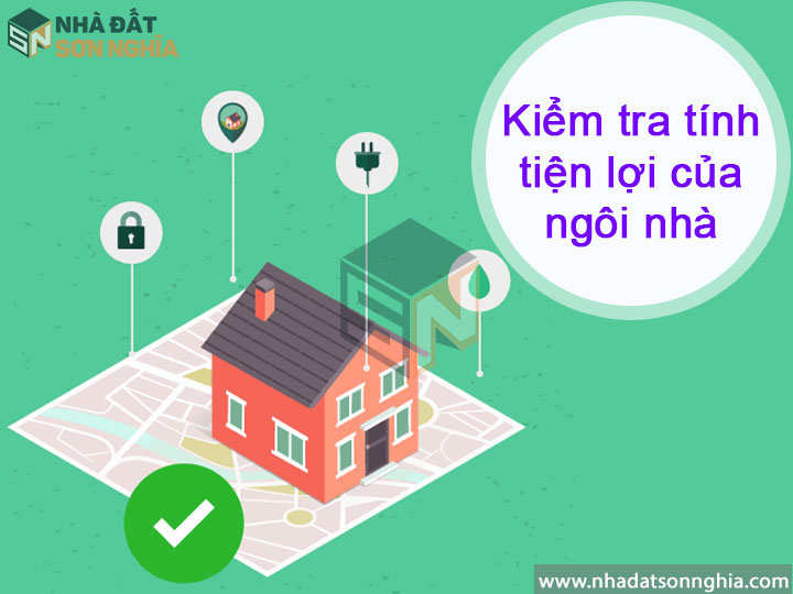 Kiểm tra tính tiện lợi của ngôi nhà