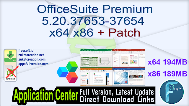 OfficeSuite Premium 5.20.37653-37654 x64 x86 + Patch