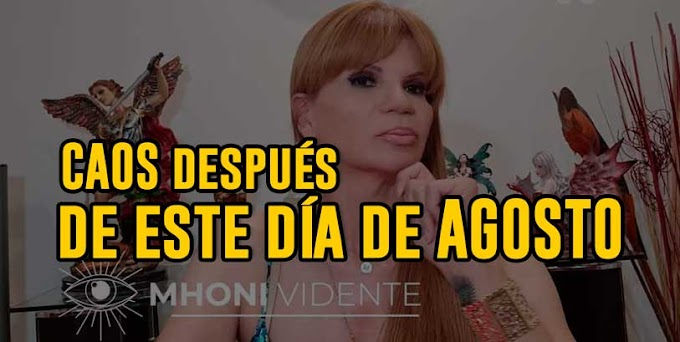 ¡Lo peor está por venir! Mhoni Vidente predice CAOS después de este día de AGOSTO