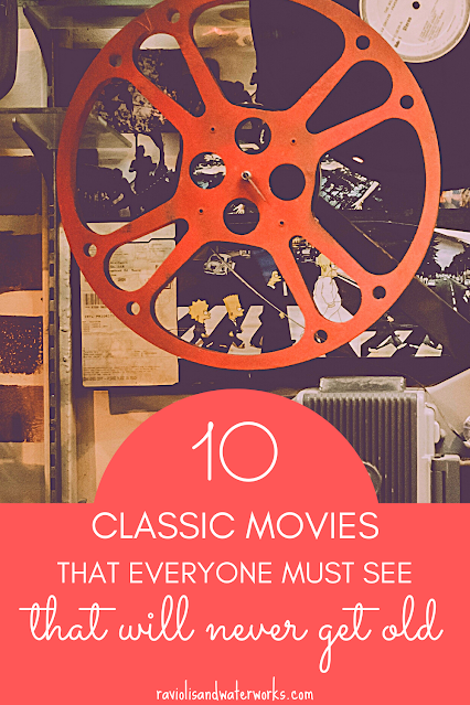 classic movies that everyone should see at least once