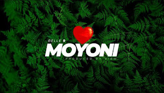(New Audio) | Belle 9 - Moyoni | Mp3 Download (New Song)