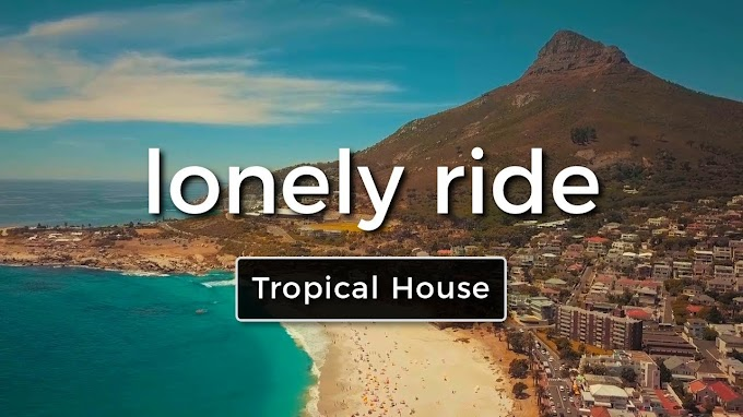 """""""Lonely Ride""""   Free Music   Tropical"""