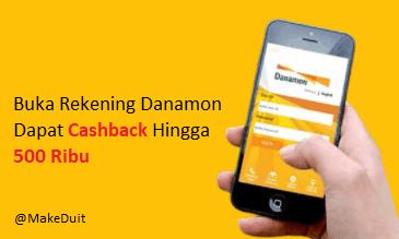 Buka Rekening Danamon Cashback 500 Ribu, Mau?