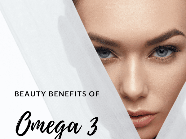 What Benefits Does Omega 3 Do For Your Appearance