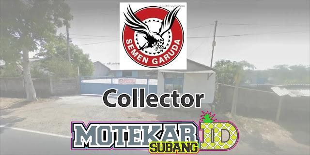 Info Lowongan Pekerjaan Kolektor Semen Garuda Subang 2019