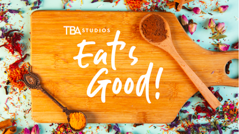 TBA Studios' EAT'S GOOD! Returns May 2, 2021 with Fresh Episodes