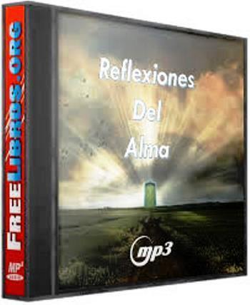 Reflexiones del alma [Audio MP3]