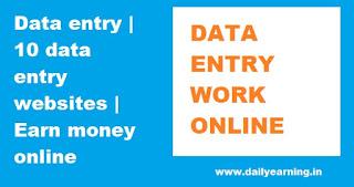 Data entry | 10 data entry websites | Earn money online