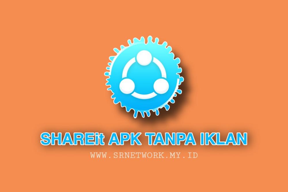 Download SHAREit tanpa iklan