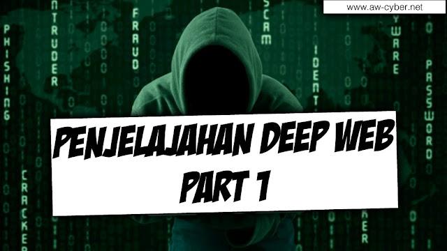 Penjelajahan Deep Web Bagian 1