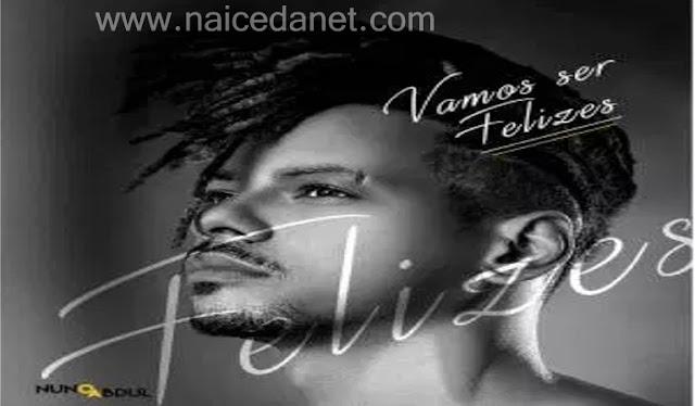 Nuno Abdul - Vamos Ser Felizes 2019