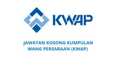 Jawatan Kosong KWAP 2019 Kumpulan Wang Persaraan