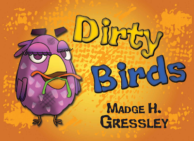 DIRTY BIRDS by Madge H. Gressley on Amazon