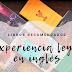 Libros recomendados: Mi experiencia leyendo en inglés