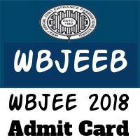 Wbjee Admit Card 2018