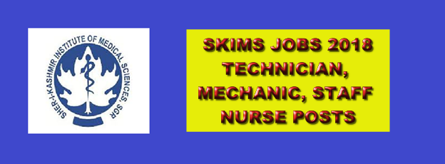 SKIMS Recruitment 2018, Fresh 199 Job Vacancies, 10th 12th ITI Passed Technician, Mechanic Posts