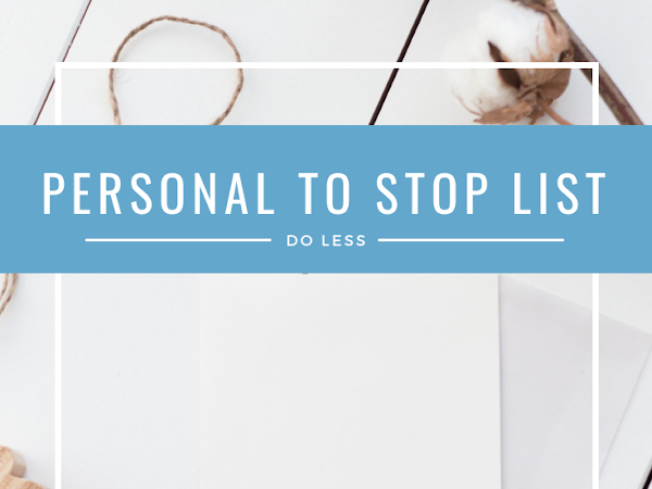 My Personal 'To Stop' List