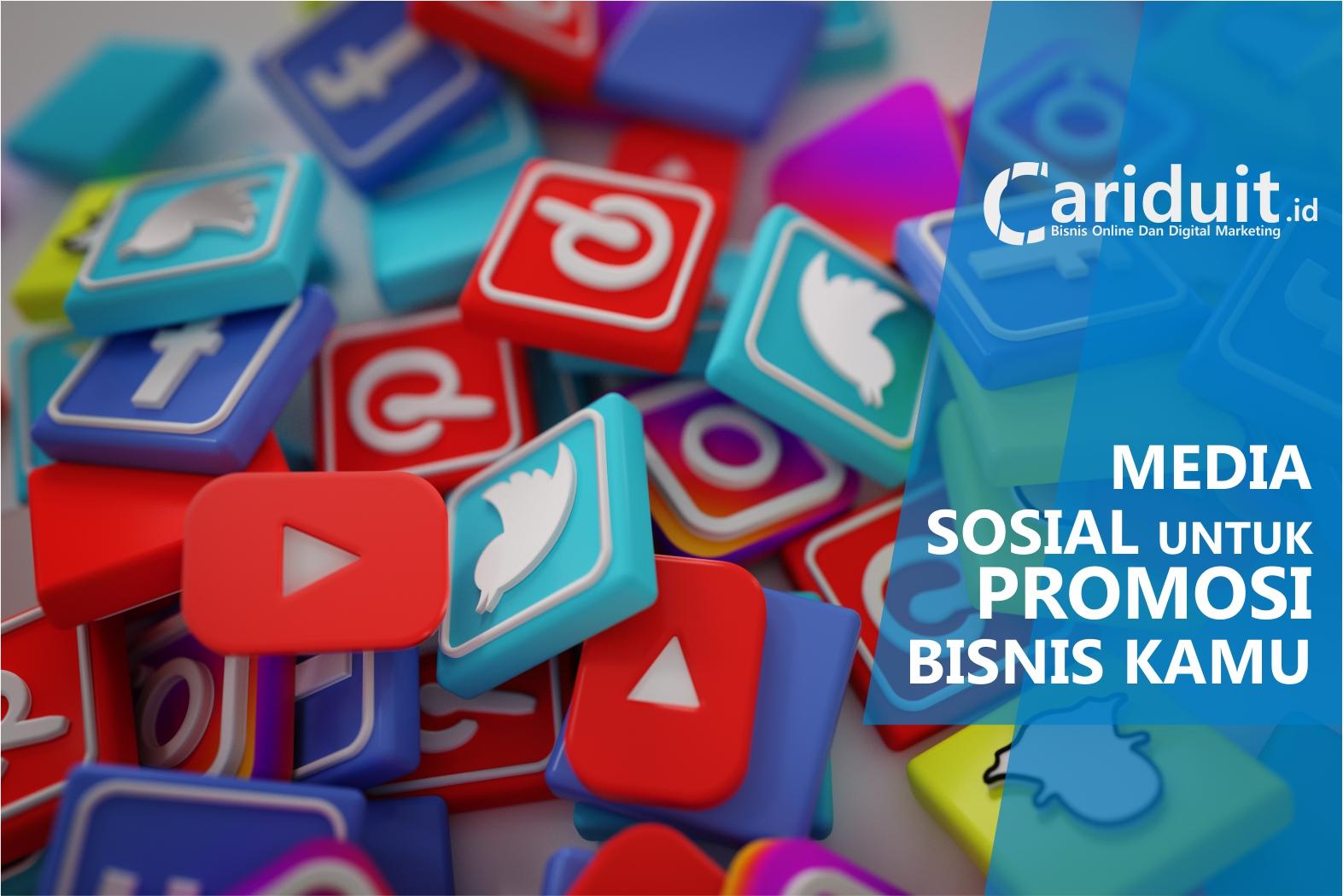 6 Media Sosial Terbaik Untuk Jualan Online Dan Promosi Bisnis Cariduit Id