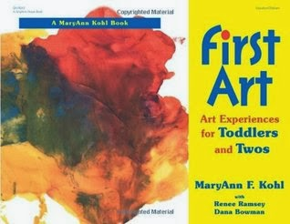 First Art : Art Experiences for Toddlers and Twos, a book review