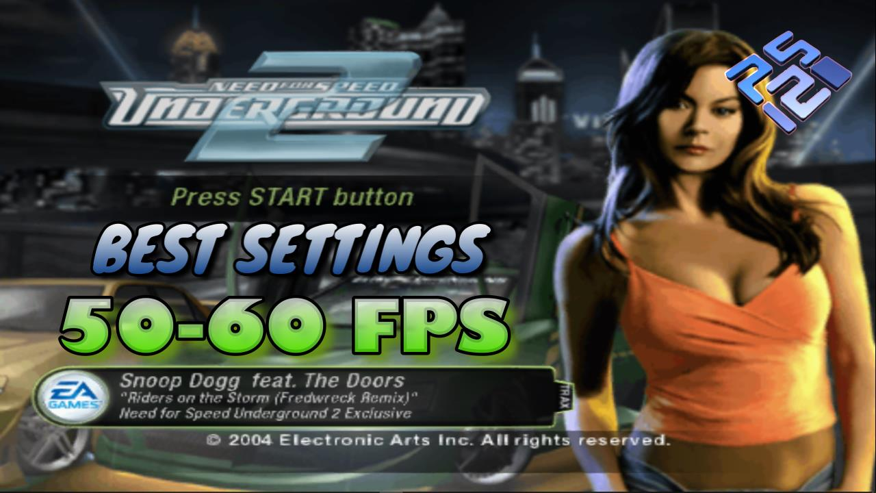 Best Settings for Need for Speed Underground 2 PCSX2 (PS2)