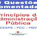 Questões Comentadas sobre os Princípios da Administração Pública